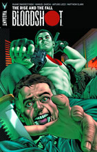 Image: Bloodshot  (VU) Vol. 02: The Rise and The Fall SC - Valiant Entertainment LLC