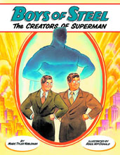 Image: Boys of Steel: The Creators of Superman Young Readers SC  - Dragonfly Books