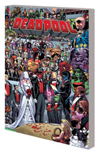 Image: Deadpool Vol. 05: Wedding of Deadpool SC  - Marvel Comics