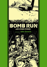 Image: EC Artists' Library: Bomb Run and Other Stories by John Severin HC  - Fantagraphics Books