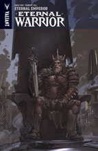 Image: Eternal Warrior Vol. 02: Eternal Emperor SC  - Valiant Entertainment LLC