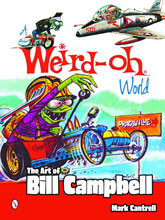 Image: Weird-Oh World: The Art of Bill Campbell SC  - Schiffer Publishing