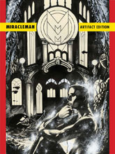 Image: Miracleman Artifact Edition HC  - IDW Publishing