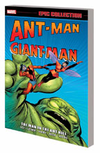 Image: Ant-Man / Giant-Man Epic Collection: The Man in the Ant-Hill SC  - Marvel Comics