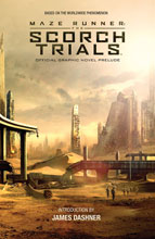 Image: Maze Runner: The Scorch Trials Offical Graphic Novel Prelude SC  - Boom! Studios