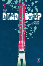 Image: Dead Drop #2 (cover A - Allen) - Valiant Entertainment LLC