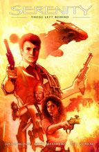 Image: Serenity - Firefly Class 03-K64 Vol. 01: Those Left Behind HC  - Dark Horse Comics