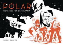 Image: Polar: No Mercy for Sister Maria HC  - Dark Horse Comics