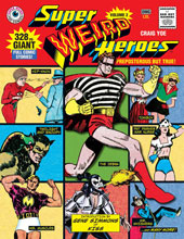 Image: Super Weird Heroes Vol. 02: Preposterous But True! HC  - IDW Publishing