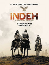 Image: Indeh: A Story of the Apache Wars SC  - Grand Central Publishing