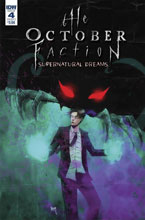 Image: October Faction: Supernatural Dreams #4 (cover A)  [2018] - IDW Publishing