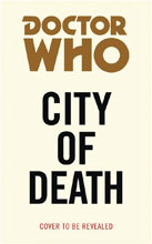 Image: Doctor Who Target Collection: City of Death PB  - Bbc Books