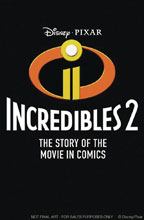 Image: Disney Pixar Incredibles: Story of Movie in Comics GN  (Young Adult) - Joe Books Inc.