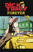 Image: Dick Tracy: Forever #3 (cover A - Oeming) - IDW Publishing