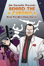Image: Jim Cornette Presents: Behind the Curtain - Wrestling Stories SC  - IDW Publishing