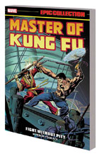 Image: Master of Kung Fu Epic Collection: Fight Without Pity SC  - Marvel Comics