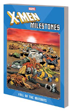 Image: X-Men Milestones: Fall of the Mutants SC  - Marvel Comics
