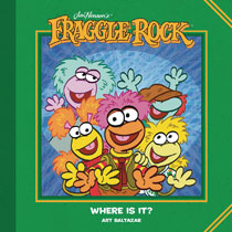 Image: Jim Henson's Fraggle Rock: Where Is It? HC  - Boom! Studios