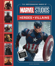 Image: Moviemaking Magic of Marvel Studios: Heroes & Villains HC  - Abrams Books For Young Readers
