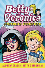 Image: Betty & Veronica: Friends Forever SC  - Archie Comic Publications
