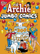 Image: Archie Jumbo Comics Digest #300 - Archie Comic Publications