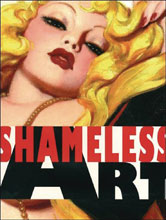 Image: Shameless Art 20th Century Genre Artist Defined It HC  - Bud's Art Books