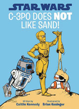 Image: Star Wars: C-3PO Does Not Like Sand HC  - Disney Lucasfilm Press