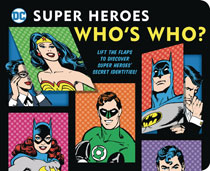 Image: DC Super Heroes Board Book: Who's Who  - Downtown Bookworks