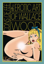 Image: Cons De Fee: The Erotic Art of Wallace Wood HC  - Fantagraphics Books