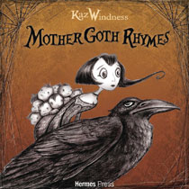 Image: Mother Goth Rhymes  - Hermes Press