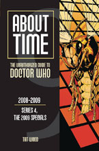 Image: About Time: The Unauthorized Guide to Doctor Who Vol. 09 - 2008-2009 Series 4, the 2009 Specials SC  - Mad Norwegian Press