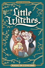 Image: Little Witches: Magic in Concord HC  - Oni Press Inc.