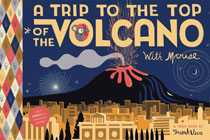 Image: Trip to the Top of the Volcano with Mouse SC  - Toon Books