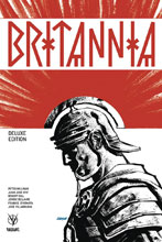 Image: Britannia Deluxe Edtion HC  - Valiant Entertainment LLC