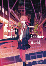 Image: JK Haru Is Sex Worker in Another World Light Novel  - J-Novel Club