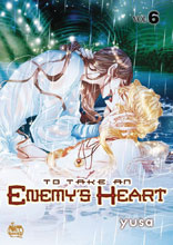 Image: To Take An Enemy's Heart Vol. 06 GN  - Netcomics