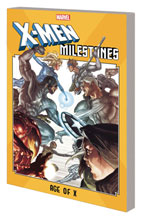 Image: X-Men Milestones: Age of X SC  - Marvel Comics