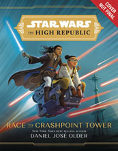 Image: Star Wars: High Republic YA Novel - Race to Crashpoint Tower HC  - Disney Lucasfilm Press