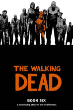 Image: Walking Dead Vol. 06 HC  - Image Comics