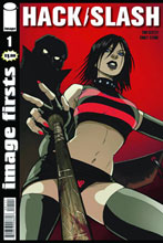 Image: Image Firsts: Hack/Slash #1 - Image Comics