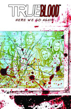 Image: True Blood: Here We Go Again HC  - IDW Publishing