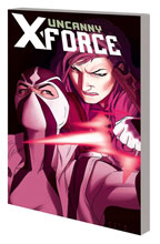 Image: Uncanny X-Force Vol. 02: Torn and Frayed SC  - Marvel Comics