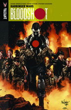 Image: Bloodshot Vol. 03: Harbinger Wars SC  - Valiant Entertainment LLC