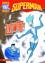 Image: DC Super Heroes: Superman Young Readers - Livewire! SC  - Capstone Press
