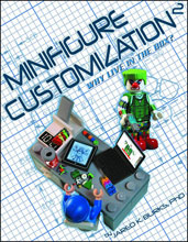 Image: Minifigure Customization Vol. 02: Why Live in the Box? SC  - Twomorrows Publishing