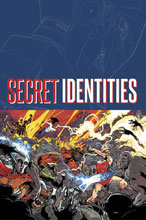 Image: Secret Identities Vol. 01 SC  - Image Comics