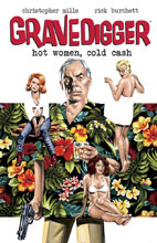 Image: Gravedigger: Hot Women Cold Cash SC  - Action Lab - Danger Zone