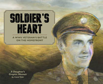 Image: Soldier's Heart: A WWII Veteran's Battle on the Homefront - Daughter's Graphic Memoir HC  - Fantagraphics Books