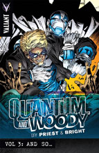Image: Quantum and Woody by Priest & Bright Vol. 03: And So... SC  - Valiant Entertainment LLC