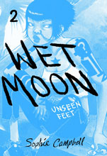 Image: Wet Moon 02: Unseen Feet GN  (new edition) - Oni Press Inc.